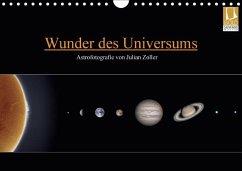 Wunder des Universums - Astrofotografie von Julian Zoller (Wandkalender 2018 DIN A4 quer)