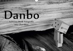 Danbo - Schwarz-Weiß Fotografie mit Charakter (Wandkalender 2018 DIN A3 quer)