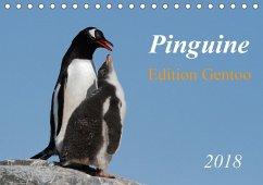 Pinguine - Edition Gentoo (Tischkalender 2018 DIN A5 quer)