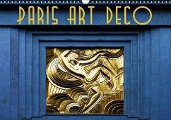 Paris Art Deco (Wandkalender 2018 DIN A3 quer)