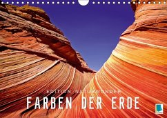 Die Farben der Erde - Edition Naturwunder (Wandkalender 2018 DIN A4 quer)