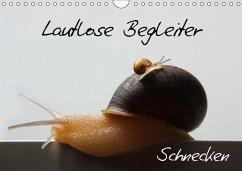 Lautlose Begleiter - Schnecken (Wandkalender 2018 DIN A4 quer)