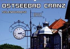 Ostseebad Cranz Selenogradsk (Wandkalender 2018 DIN A2 quer)