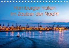Hamburger Hafen - Im Zauber der Nacht (Tischkalender 2018 DIN A5 quer)