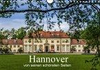 Hannover von seinen schönsten Seiten (Wandkalender 2018 DIN A4 quer) Dieser erfolgreiche Kalender wurde dieses Jahr mit gleichen Bildern und aktualisiertem Kalendarium wiederveröffentlicht.