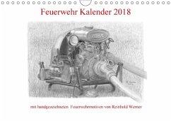 Feuerwehr Kalender 2018 (Wandkalender 2018 DIN A4 quer)