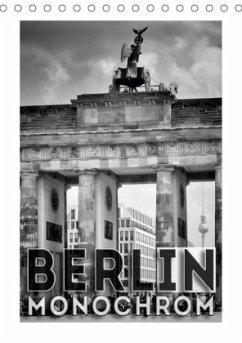 BERLIN in Monochrom (Tischkalender 2018 DIN A5 hoch)