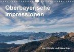 Oberbayerische Impressionen (Wandkalender 2018 DIN A4 quer)