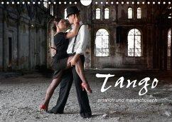 Tango - sinnlich und melancholisch (Wandkalende...
