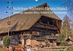 Schönes Südwest-Deutschland Streifzüge zwischen Rhein, Rebland und Schwarzwald (Wandkalender 2018 DIN A2 quer)