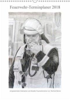 Feuerwehr-Terminplaner (Wandkalender 2018 DIN A3 hoch)