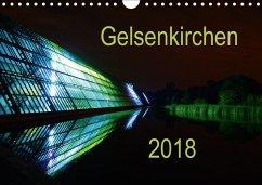 Gelsenkirchen 2018 (Wandkalender 2018 DIN A4 quer)