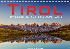 Tirol - Impressionen aus dem Alpenland (Tischkalender 2018 DIN A5 quer)