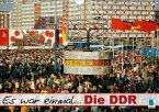 Es war einmal ... Die DDR (Wandkalender 2018 DIN A4 quer)
