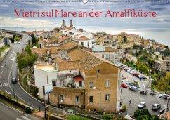 Vietri sul Mare an der Amalfiküste (Wandkalender 2018 DIN A2 quer)