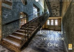 Lost Places - Verlassene Orte (Wandkalender 2018 DIN A3 quer)