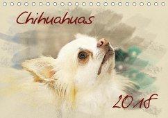 Chihuahuas 2018 (Tischkalender 2018 DIN A5 quer)