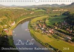Die Elbe - Deutschlands beliebtester Radwanderweg (Wandkalender 2018 DIN A4 quer)