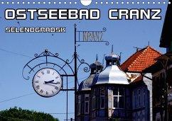 Ostseebad Cranz Selenogradsk (Wandkalender 2018 DIN A4 quer)