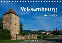 Wissembourg im Elsass (Tischkalender 2018 DIN A5 quer)