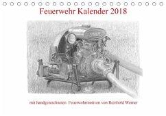 Feuerwehr Kalender 2018 (Tischkalender 2018 DIN A5 quer)