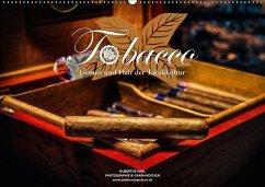 Tobacco - Genuss und Flair der Tabakkultur (Wandkalender 2018 DIN A2 quer)