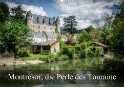 Montrésor, die Perle des Touraine (Wandkalender 2018 DIN A2 quer)
