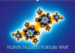 Nafets Nuarb's fraktale Welt (Wandkalender 2018 DIN A2 quer)