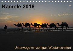 Kamele 2018 - Unterwegs mit zottigen WüstenschiffenCH-Version (Tischkalender 2018 DIN A5 quer)
