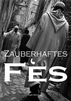 Zauberhaftes Fès - Jürgen Warschun (Wandkalender 2018 DIN A2 hoch)