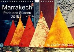 Marrakech - Perle des Südens 2018 (Wandkalender 2018 DIN A4 quer)