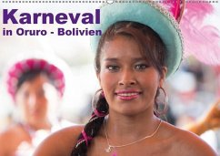 Bolivien - Karneval in Oruro (Wandkalender 2018 DIN A2 quer)