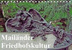 Mailänder Friedhofskultur (Tischkalender 2018 DIN A5 quer) Dieser erfolgreiche Kalender wurde dieses Jahr mit gleichen Bildern und aktualisiertem Kalendarium wiederveröffentlicht.