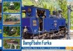 Dampfbahn Furka 2018CH-Version (Wandkalender 2018 DIN A3 quer)