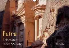 Petra - Felsenstadt in der Wüste (Wandkalender 2018 DIN A3 quer) - Geißler, Uli