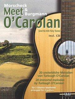 Morscheck & Burgmann meet O'Carolan, für 2 Gitarren bearbeitet, m. Audio-CD - Morscheck, Peter; Burgmann, Chris