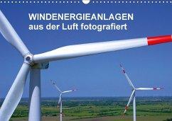 Windkraftanlagen aus der Luft fotografiert (Wandkalender 2018 DIN A3 quer)