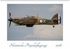 Historische Propellerflugzeuge 2018CH-Version (Wandkalender 2018 DIN A2 quer)