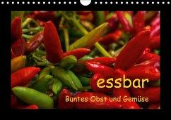 essbar - Buntes Obst und Gemüse (Wandkalender 2018 DIN A4 quer)