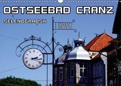 Ostseebad Cranz Selenogradsk (Wandkalender 2018 DIN A3 quer)