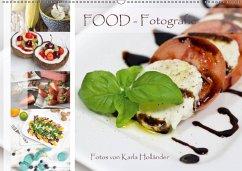 Food-Fotografie (Wandkalender 2018 DIN A2 quer)