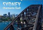 SYDNEY Charmante Stadt (Wandkalender 2018 DIN A2 quer)