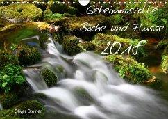 Geheimnisvolle Bäche und Flüsse (Wandkalender 2018 DIN A4 quer)