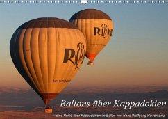 Ballons über Kappadokien (Wandkalender 2018 DIN A3 quer) Dieser erfolgreiche Kalender wurde dieses Jahr mit gleichen Bildern und aktualisiertem Kalendarium wiederveröffentlicht.