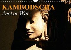 Kambodscha . Angkor Wat (Wandkalender 2018 DIN A4 quer)
