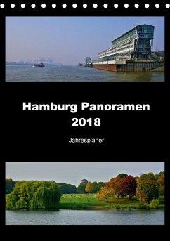 Hamburg Panoramen 2018 . Jahresplaner (Tischkalender 2018 DIN A5 hoch)