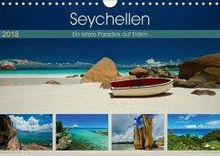 Seychellen - Ein letztes Paradies auf Erden (Wandkalender 2018 DIN A4 quer)