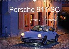 Porsche 911 SC pure Ästhetik (Wandkalender 2018 DIN A3 quer)
