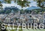 Charmantes Stadtherz SALZBURG (Wandkalender 2018 DIN A3 quer)