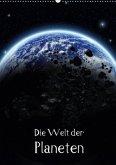 Die Welt der Planeten (Wandkalender 2018 DIN A2 hoch)
